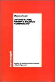 Aggregazioni, gruppi e bilancio consolidato