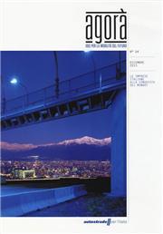 Agorà. Idee per la mobilità del futuro (2013). Vol. 4: Le imprese italiane alla conquista del mondo.
