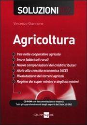 Agricoltura. Soluzioni 2012. Con CD-ROM