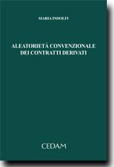 Aleatorieta' Convenzionale dei Contratti Derivati