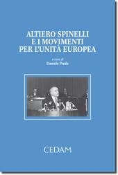 Altiero Spinelli e i movimenti per l'unità d'Europa