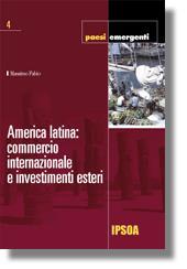 America latina: commercio internazionale e investimenti esteri
