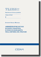 Ammortizzatori sociali di fonte collettiva e fondi di solidarietà nella riforma del welfare