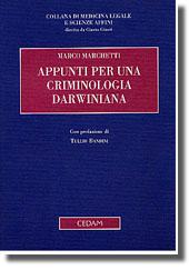Appunti per una criminologia darwiniana