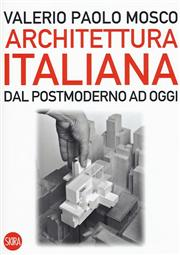Architettura italiana. Dal postmoderno ad oggi