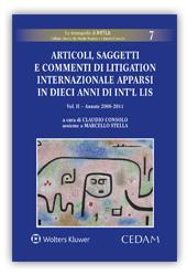 Articoli, saggetti e commenti di litigation internazionale apparsi in dieci anni di Int'L Lis