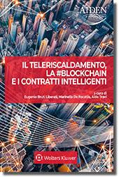 Aspetti della transizione: il teleriscaldamento, la #blockchain e i contratti intelligenti