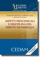 Aspetti processuali e disciplina del diritto di famiglia