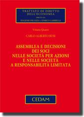 Assemblea e decisioni dei soci nelle società per azioni e nelle società a responsabilità limitata