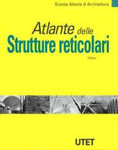 Atlante delle Strutture reticolari