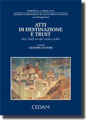 Atti di destinazione e trust