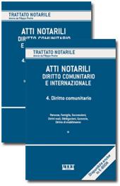 Atti notarili nel diritto comunitario e internazionale - Vol. IV: Diritto comunitario