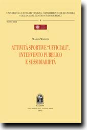 """Attivita' sportive """"ufficiali"""",intervento pubblico e sussidiarieta'"""
