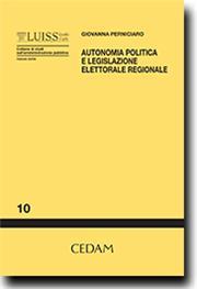 Autonomia politica e legislazione elettorale regionale