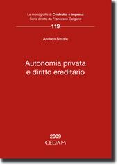Autonomia privata e diritto ereditario