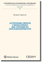 Autonomia privata e risoluzione del contratto per inadempimento
