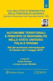 Autonomie territoriali e principio di indivisibilità nello stato unitario: Italia e Spagna.