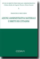 Azione amministrativa materiale e diritti dei cittadini