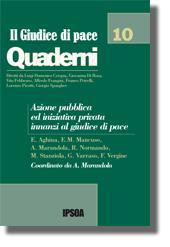 Azione pubblica ed iniziativa privata innanzi al Giudice di Pace