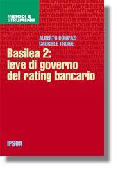 Basilea 2: leve di governo del rating bancario