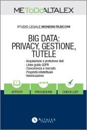 Big Data: privacy, gestione, tutele
