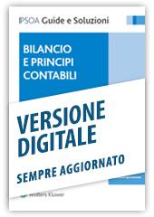 Bilancio e principi contabili - Libro Digitale sempre aggiornato