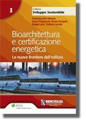 Bioarchitettura e certificazione energetica
