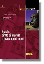 Brasile: diritto di impresa e investimenti esteri