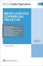 Brexit: le regole commerciali tra UE e UK