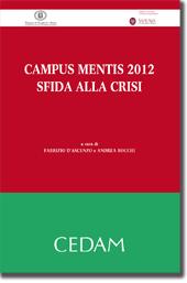Campus mentis 2012.Sfida alla crisi