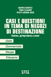 Casi e Questioni in Tema di Negozi di Destinazione 2019