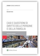 Casi e questioni  di diritto  delle persone e della famiglia