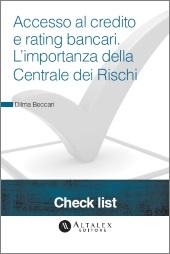 Check List - Come accedere al credito e migliorare il rating bancario? L'importanza della Centrale dei Rischi.
