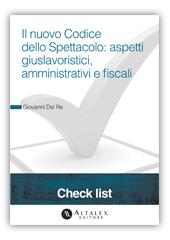 Check List - Il nuovo Codice dello Spettacolo: aspetti giuslavoristici, amministrativi e fiscali