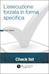 Check List - L'esecuzione forzata in forma specifica