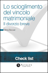 Check List - Lo scioglimento del vincolo matrimoniale. Il divorzio breve