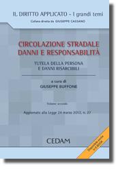 Circolazione stradale, danni e responsabilità - Vol. 2: Tutela della persona e danni risarcibili
