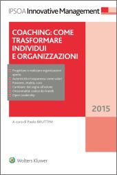 Coaching: come trasformare individui e organizzazioni