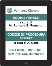 Codice Penale Commentato e Codice di Procedura Penale Commentato - on line