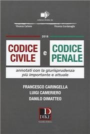 Codice civile e codice penale. Annotati con la giurisprudenza più importante e attuale