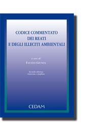 Codice commentato dei reati e degli illeciti ambientali