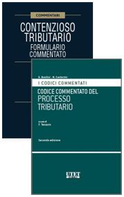 Codice commentato del Processo tributario + Contenzioso tributario: Formulario commentato