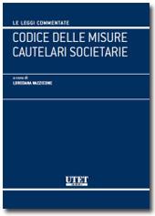 Codice delle misure cautelari societarie