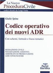 Codice operativo dei nuovi ADR. Con schemi, formule e focus tematici