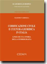 Codificazione  civile e cultura giuridica in Italia