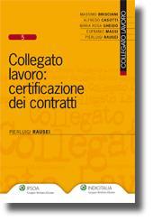 Collegato lavoro: certificazione dei contratti