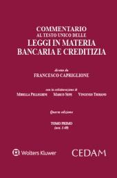 Commentario al Testo Unico delle Leggi in materia bancaria e creditizia