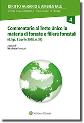 Commentario al testo unico in materia di foreste e filiere forestali