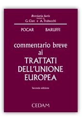 Commentario breve ai Trattati della Comunità e dell'Unione europea