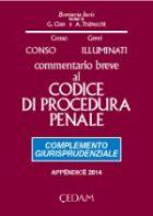 Commentario breve al Codice di procedura penale. Complemento giurisprudenziale - APPENDICE DI AGGIORNAMENTO 2014